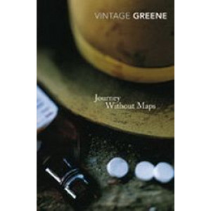 Journey Without Maps : Vintage Classics