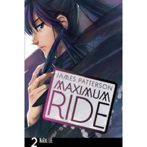 Maximum Ride : Manga Vol 2