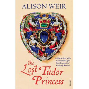 Lost Tudor Princess: A Life of Margaret Douglas, Countess of Lennox