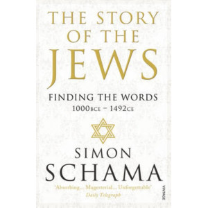 Story of the Jews: Finding the Words (1000 BCE - 1492)