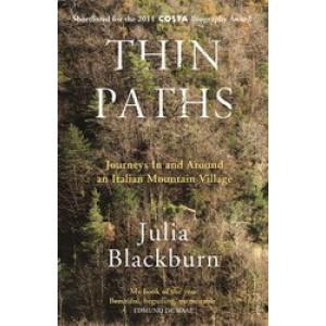 Thin Paths: Journeys in & Around an Italian Mountain Village