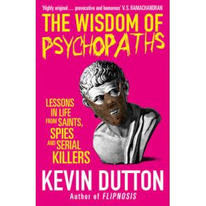 Wisdom of Psychopaths