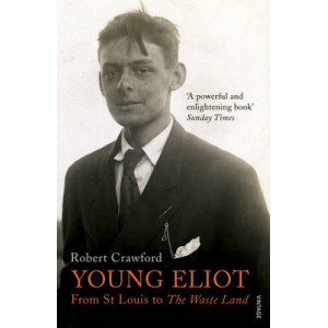 Young Eliot: From St Louis to the Waste Land
