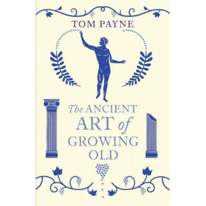 Ancient Art of Growing Old