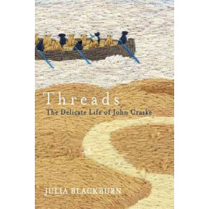 Threads: The Delicate Life of John Craske