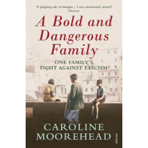 Bold and Dangerous Family, A
