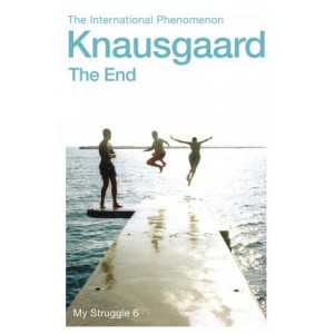 End: My Struggle Book 6, The