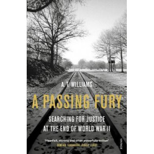 Passing Fury: Searching for Justice at the End of World War II
