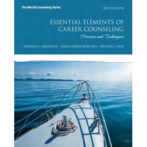 Essential Elements of Career Counseling: Processes and Techniques 3E (USA Edition)