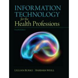Information Technology for the Health Professions 4e
