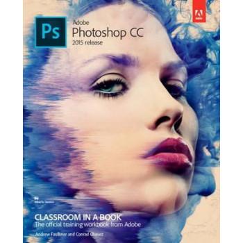 Adobe Photoshop CC Classroom in a Book: 2015