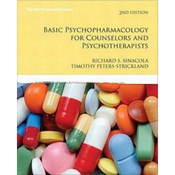 Basic Psychopharmacology for Counselors & Psychotherapists 2E