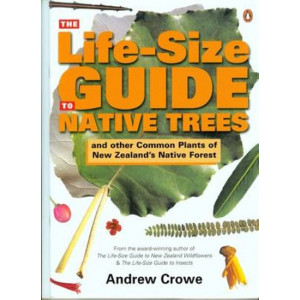Life-Size Guide to Native Trees