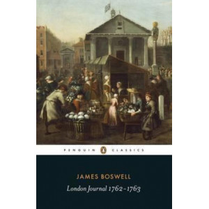 London Journal 1762 - 1763 (Penguin Classics ed Gordon Turnbull)