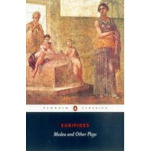 Medea & Other Plays : Medea / Alcestis / Hippolytus / Children Of Heracles