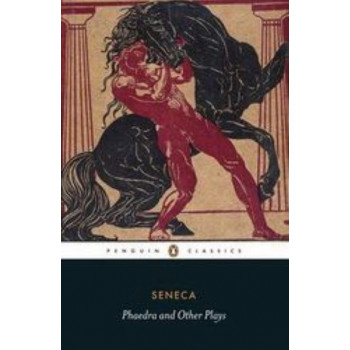 Phaedra & Other Plays