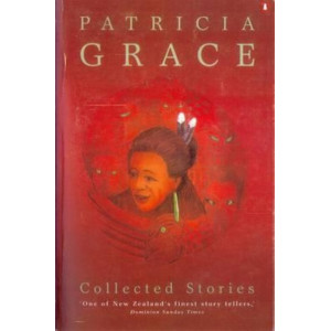 Collected Stories   Patricia Grace
