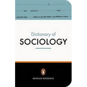 Penguin Dictionary of Sociology 5E