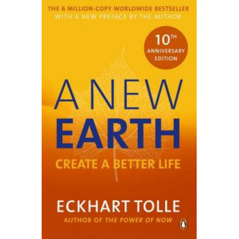 New Earth: Create a Better Life
