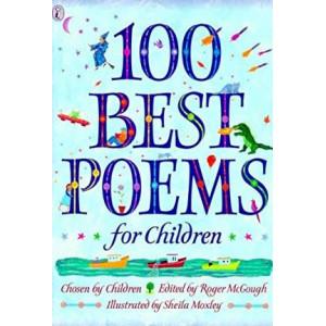 100 Best Poems for Children - Chosen by Children