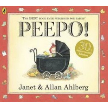 Peepo! : 30th Anniversary Edition