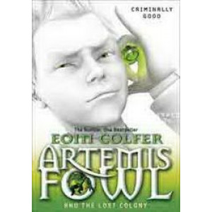 Artemis Fowl & the Lost Colony