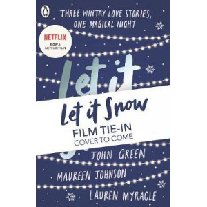 Let It Snow: Film Tie-In