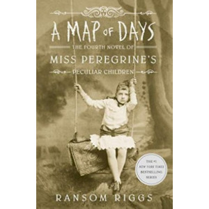 Map of Days: Miss Peregrine's Peculiar Children, A