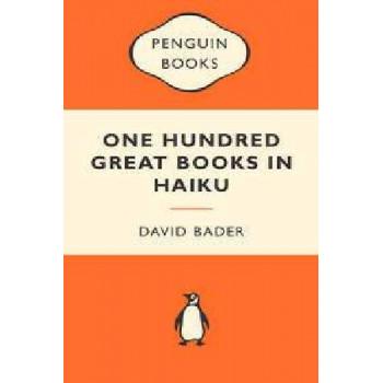 One Hundred Great Books in Haiku