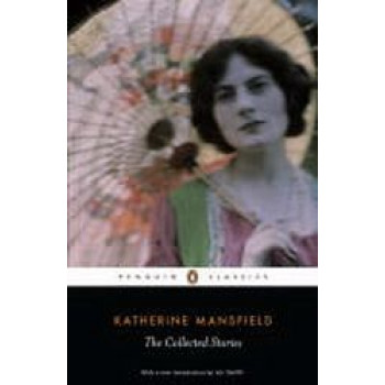 Collected Stories : Katherine Mansfield