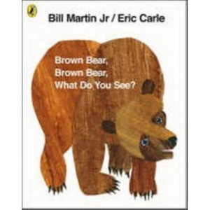 Brown Bear, Brown Bear, What Do You See? : Anniversary Edition