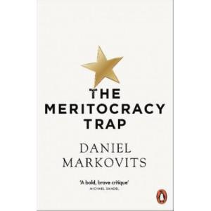 Meritocracy Trap, The