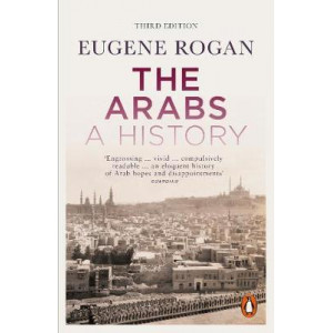 Arabs, The: A History