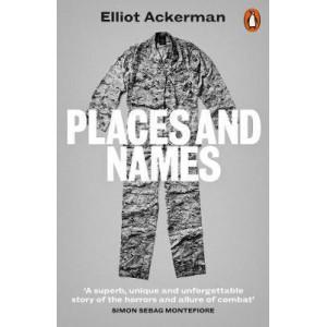 Places & Names: On War, Revolution & Returning