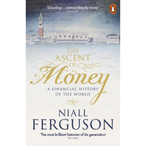 Ascent of Money: A Financial History of the World, The