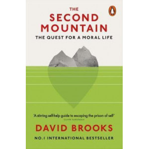 Second Mountain:  Quest for a Moral Life