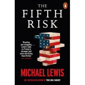 Fifth Risk: Undoing Democracy, The