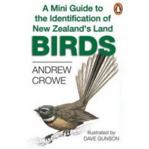 Mini Guide To The Identification Of New Zealand's Land Birds