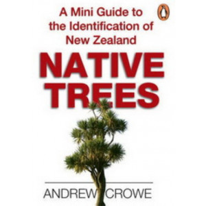 Mini Guide to the Identification of New Zealand's Native Trees