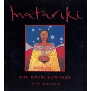 Matariki: The Maori New Year