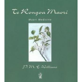 Te Rongoa Maori Medicine