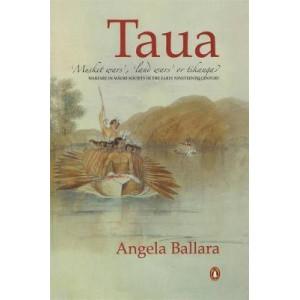 Taua   Musket Wars   Land Wars Or Tikanga ?   Warfare In Maori Society In The Early 19th Century