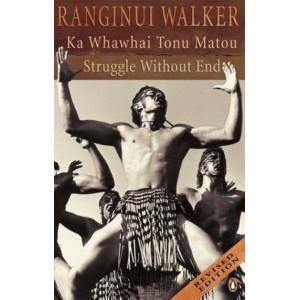 Struggle without End: Ka Whawhai Tonu Matou