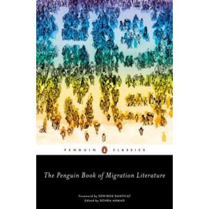 Penguin Book of Migration Literature, The