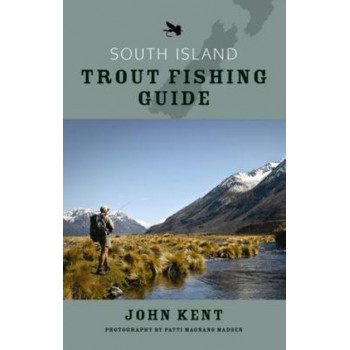 South Island Trout Fishing Guide