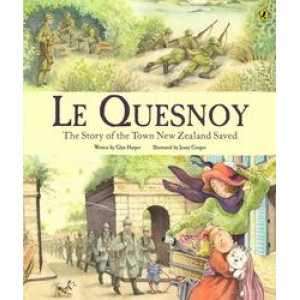 Le Quesnoy: Story of the Town New Zealand Saved