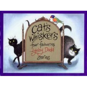 Cat's Whiskers: Four Favourite Lynley Dodd Stories