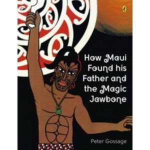 How Maui Found His Father and the Magic Jawbone