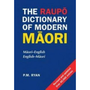 Raupo Dictionary of Modern Maori: Maori-English. English-Maori