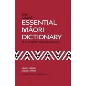 Raupo Essential Maori Dictionary: Te Papakupu Taketake a Raupo : Maori-English. English-Maori